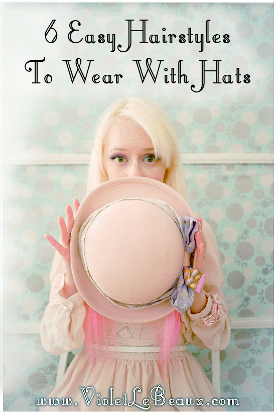 00 hat hairstyle tutorial violet lebeaux 6 Hairstyles To Wear With Hats – Hair Inspiration