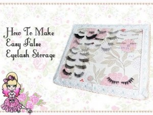 Make Your Own False Eyelash Storage – Craft Tutorial