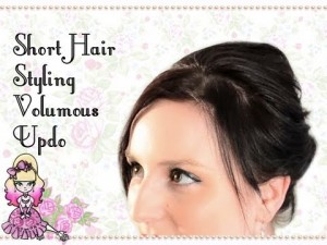 Volumous Updo – Short Hair Style Tutorials With Stef!