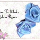 How To Make Perfect Ribbon Roses – Craft Tutorial