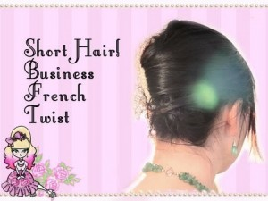 Business Twist Short Hair Tutorial – Styling Stef