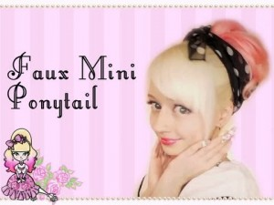 Faux Mini Ponytail Hair Style Tutorial