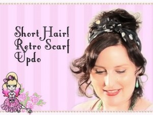 Short Hair Retro Curly Updo- Styling Stef